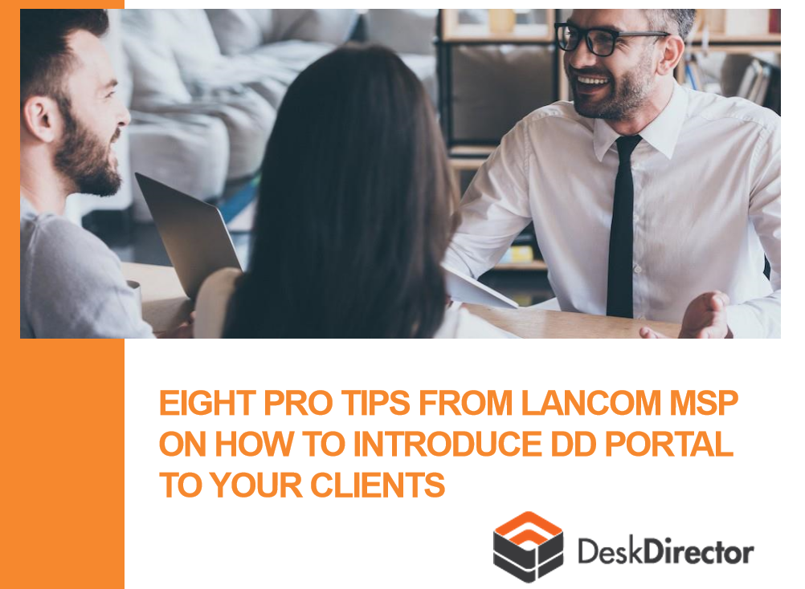 DeskDirector tips and tricks