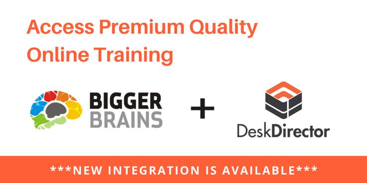 Bigger Brains and DeskDirector Integration