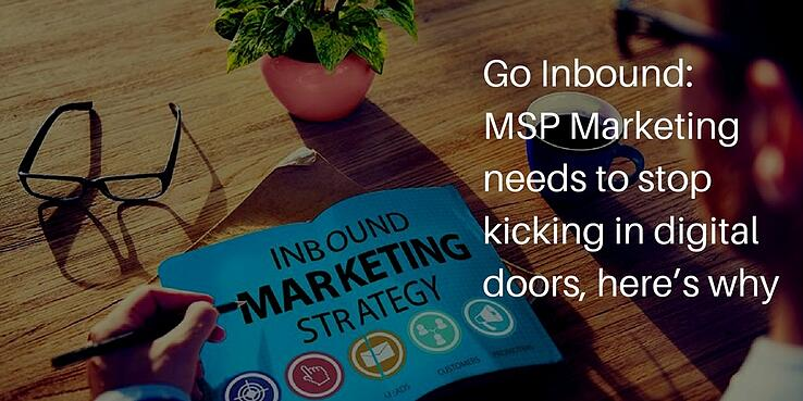 MSP Marketing - Go Inbound!