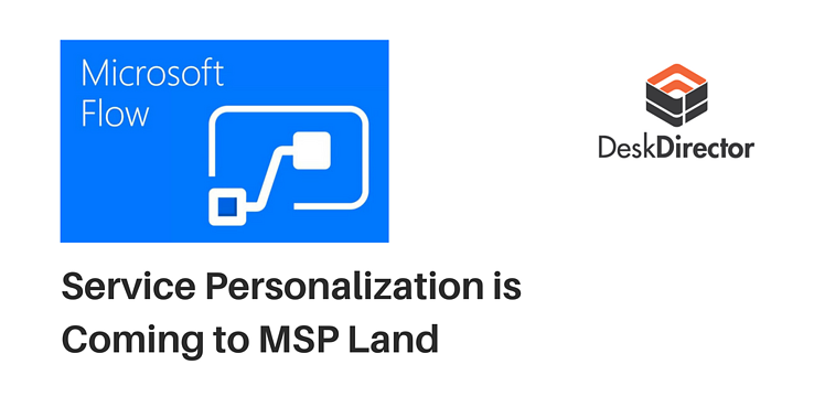 Microsoft Flow for MSP