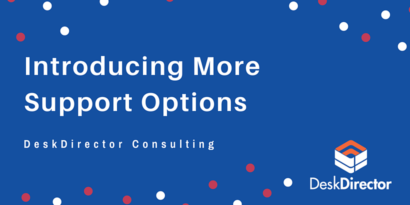 Introducing More Support Options in DeskDirector