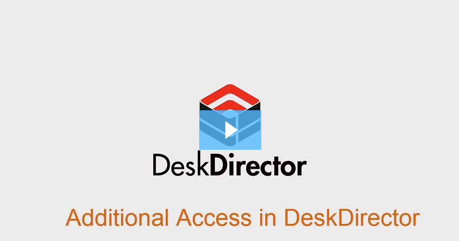 Additional Access in DeskDirector.png