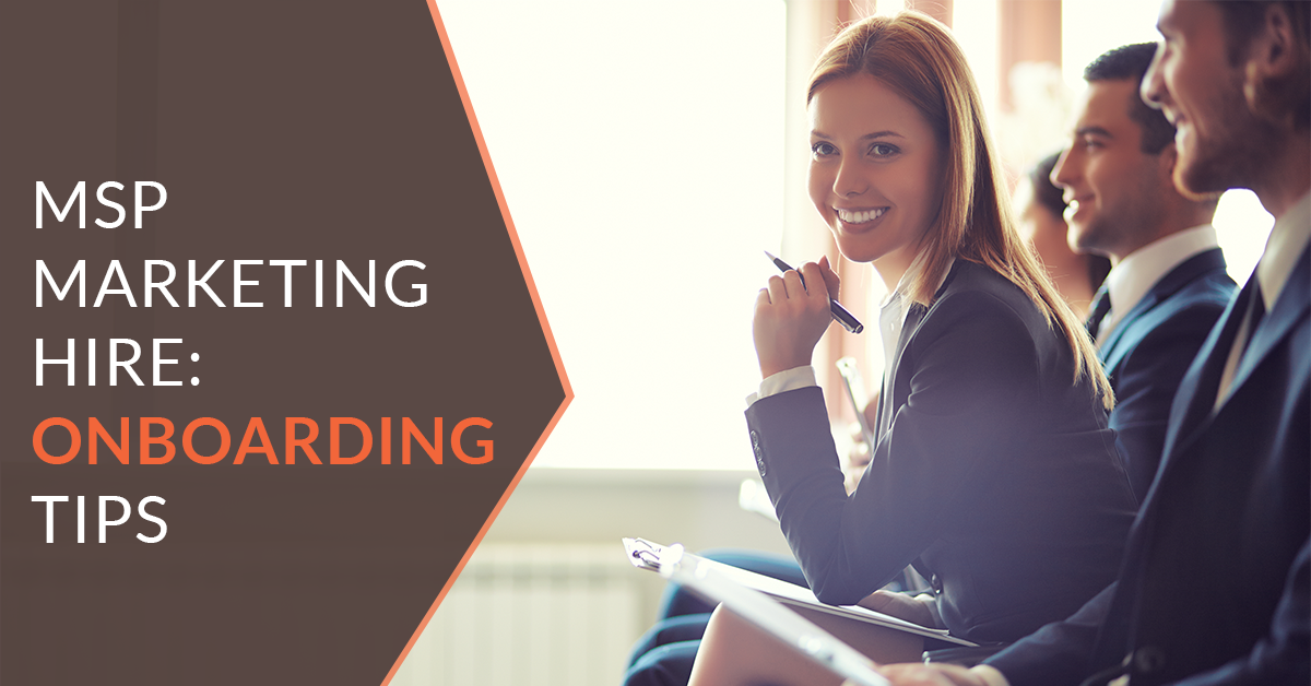 MSP Marketing: How to Train Your New Marketing Hire?