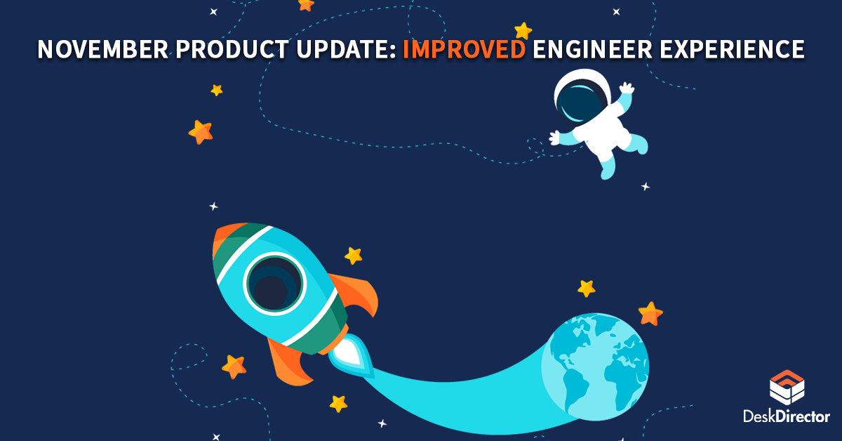 November Product Update: Improved engineer experience